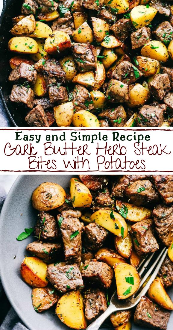 Garlic Butter Herb Steak Bites with Potatoes #dinnerrecipe #food #amazingrecipe #easyrecipe