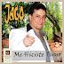 JAGO - ME HICISTE TUYO