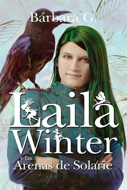 Las arenas de Solarïe | Laila Winter #1 | Bárbara G. Rivero
