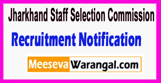 JSSC Jharkhand Staff Selection Commission Recruitment Notification 2017