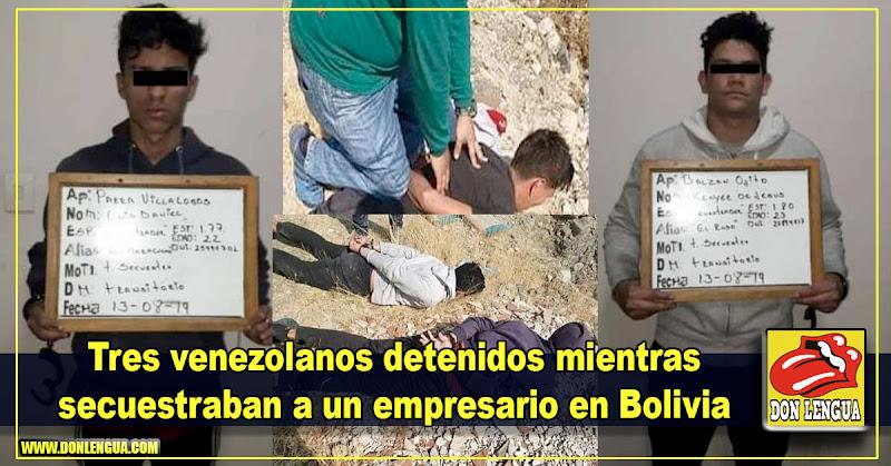 Tres venezolanos detenidos mientras secuestraban a un empresario en Bolivia