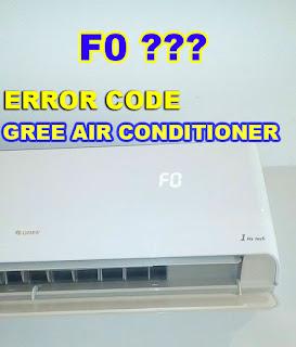 cara mengatasi kode error ac gree F0