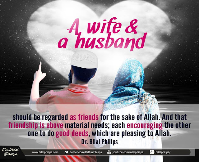 A wife and a husband should be regarded as friends for the sake of Allah | Islamic Marriage Quotes by Ummat-e-Nabi.com