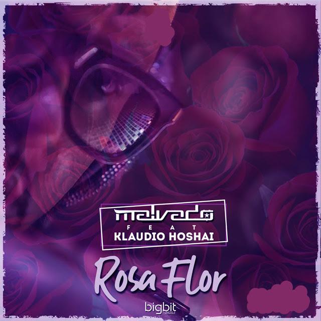 Dj Malvado - Rosa Flor