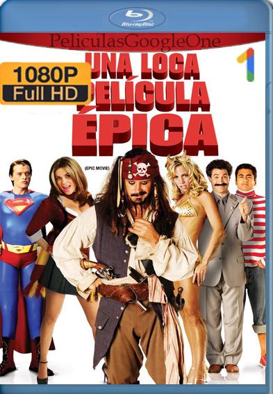 Una loca película épica [2007] [1080p BRrip] [Latino-Inglés] – StationTv