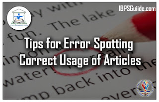 Tips for Error Spotting - Correct Usage of Articles