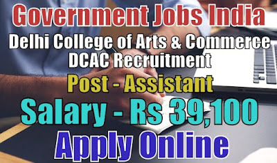 Delhi College of Arts and Commerce DCAC Recruitment 2018