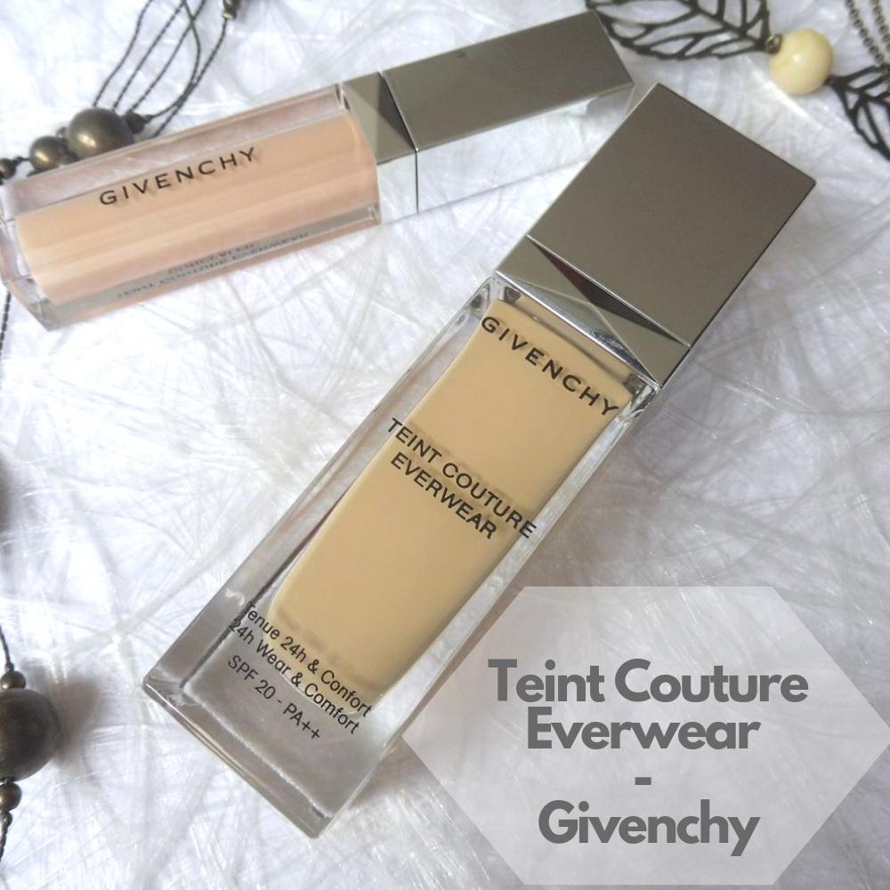 Teint Couture Everwear - Givenchy - Par Lili LaRochelle à Bordeaux
