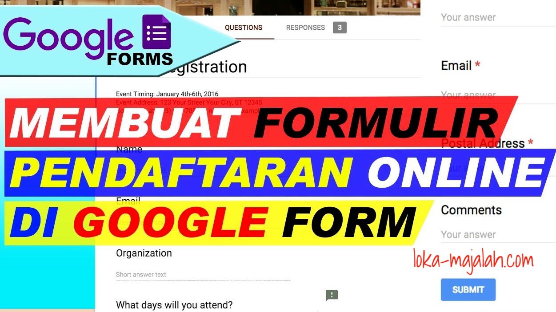 Cara Membuat Formulir Pendaftaran di Google Form