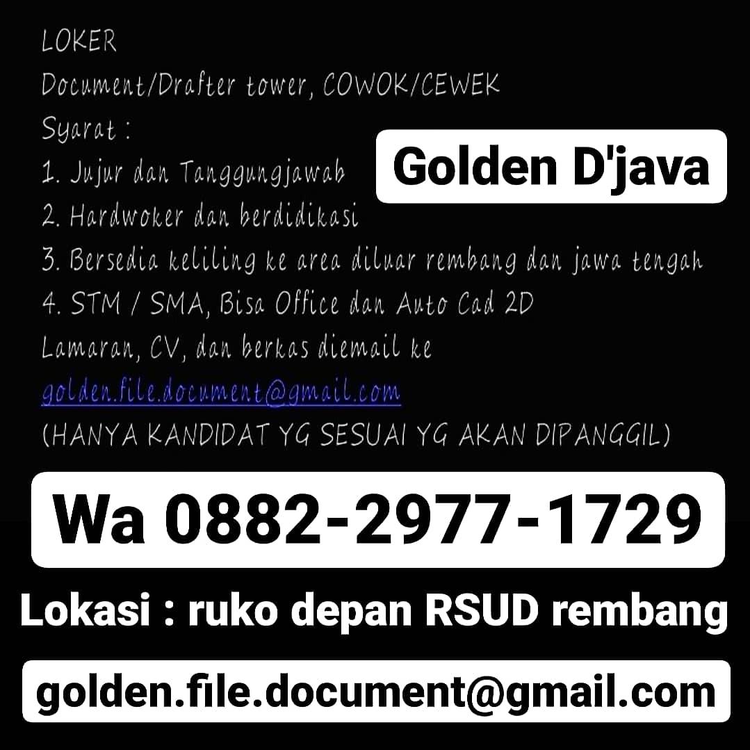 Lowongan Kerja Document / Drafter Tower CV Golden D'Java Tanpa Batas Umur Cukup Email Atau WhatsApp