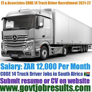 Fz Associates CODE 14 Truck Driver Recruitment 2021-22