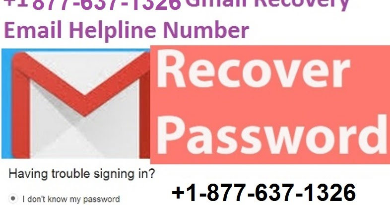 +1-877-637-1326 How to recover a Forgotten Gmail password? | +1-877-637-1326 Gmail Password Recovery Support Number