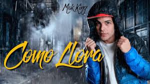 MAK KING - COMO LLORA (VERSION CUMBIA)