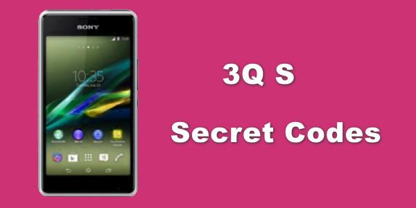 3Q S - Secret Codes - Android 3Q secret codes for 3Q S