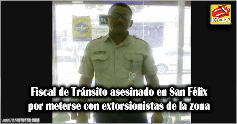 Fiscal de Tránsito asesinado en San Félix por meterse con extorsionistas de la zona