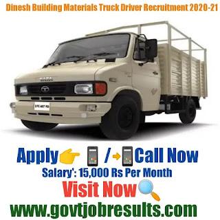 Dinesh Building Materials Supplier Tata 407 Driver Recruitment 2020