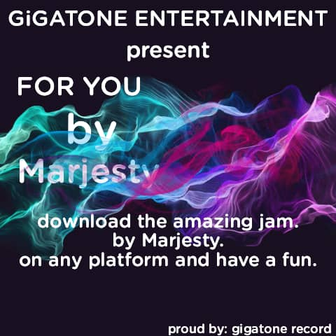 Music : marjesty - for you