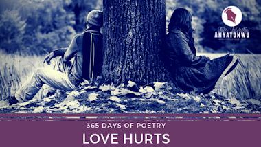 Love Hurts | Stefn Sylvester Anyatonwu
