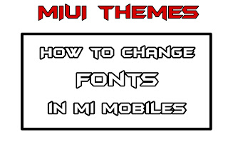 How to change fonts in MIUI themes