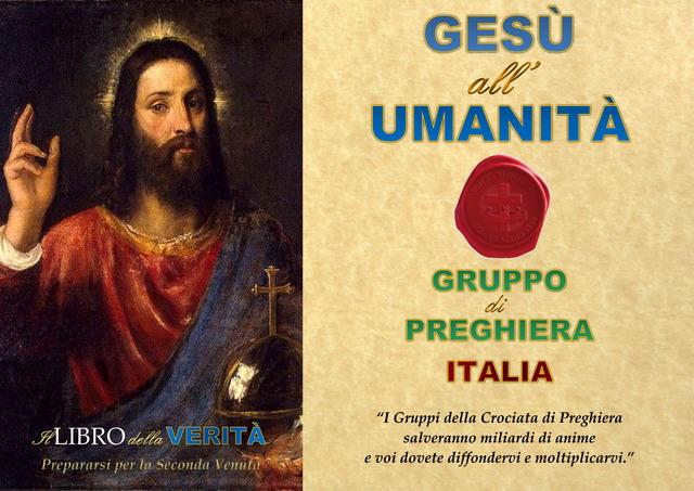 Unisciti a noi, Gesù all'umanità, Italia