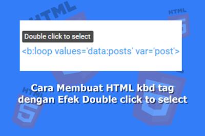 Cara Membuat HTML kbd tag dengan Efek Double click to select