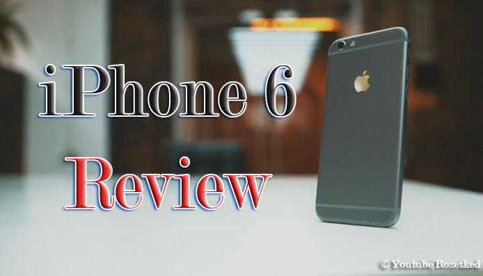 iPhone 6 Review is Out on YouTube (Video)