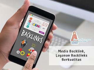 Media backlink, layanan backlinks berkualitas