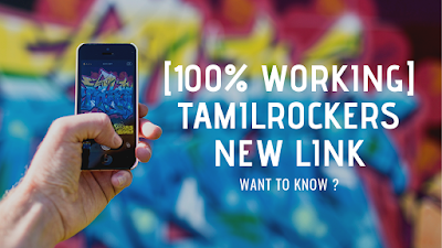 100% WORKING] Tamilrockers new link - want to know?
