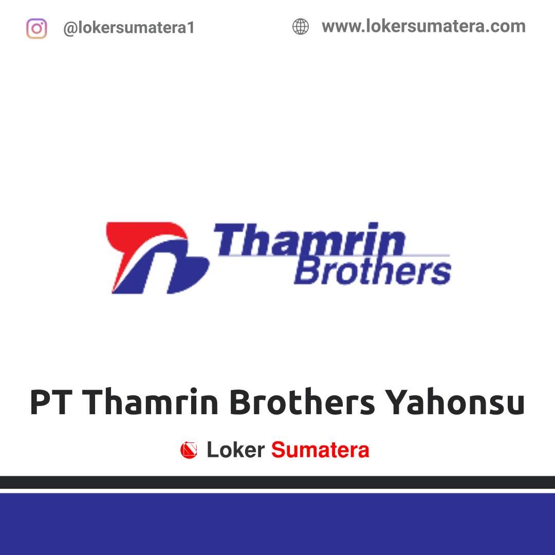 Lowongan Kerja Palembang: PT Thamrin Brothers Yahonsu Desember 2020