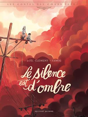 """couverture """"Les contes des coeurs perdus T5 Le silence est d'ombre"""" de Loïc Clément et Sanoé chez Delcourt"""