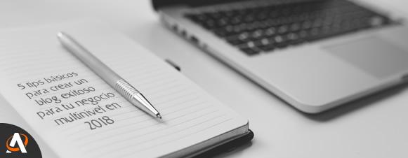 crear un blog exitoso multinivel