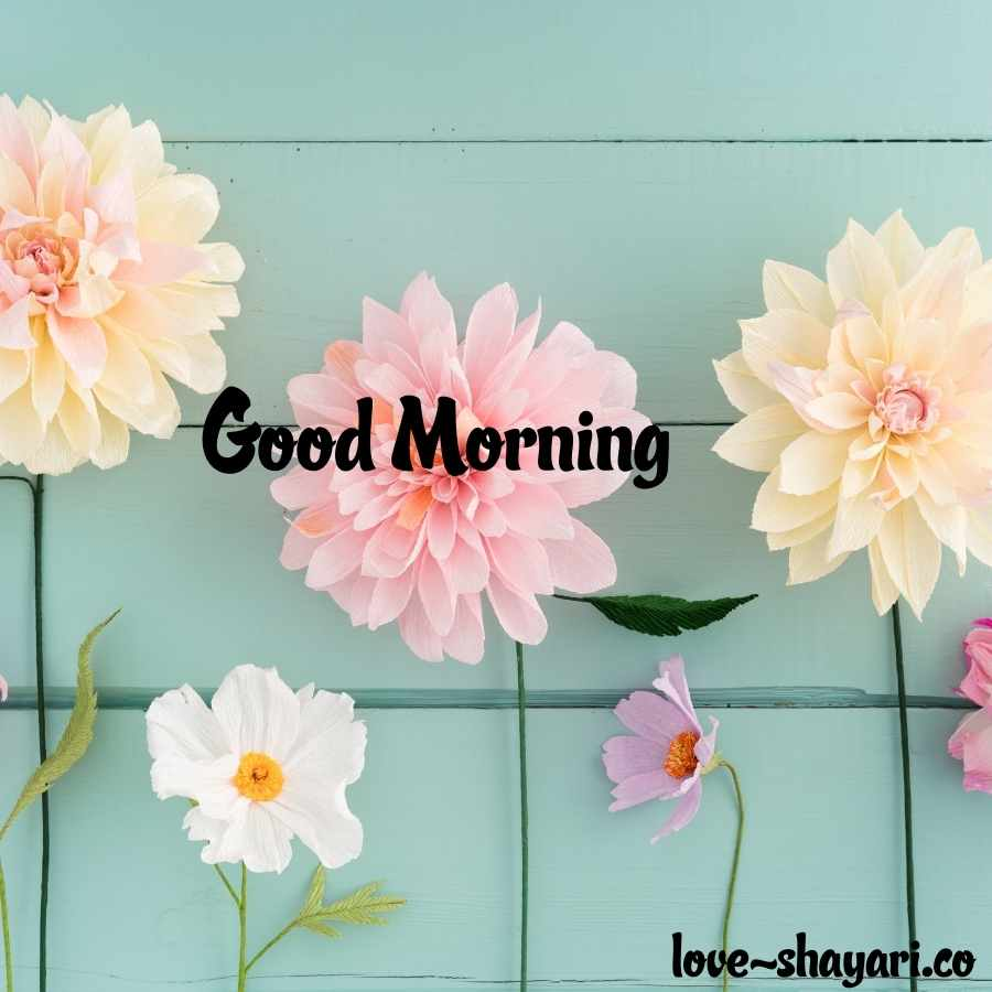 morning quotes with flowers
