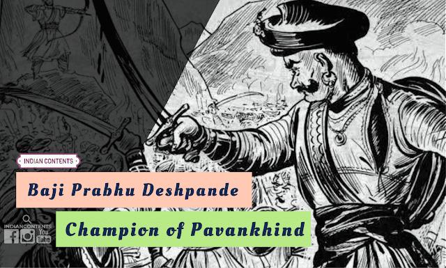 """Baji Prabhu Deshpande """"Champion of Pavankhind"""""""