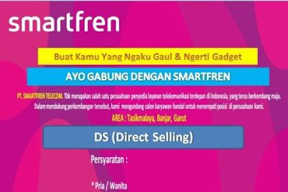 Lowongab kerja PT. SMATFREN TELECOM Penempatan Tasikmalaya, Banjar, Garut