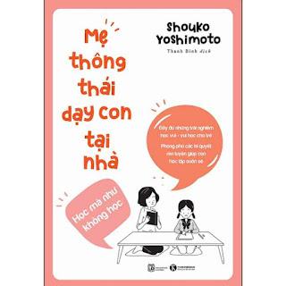 Mẹ Thông Thái Dạy Con Tại Nhà ebook PDF-EPUB-AWZ3-PRC-MOBI