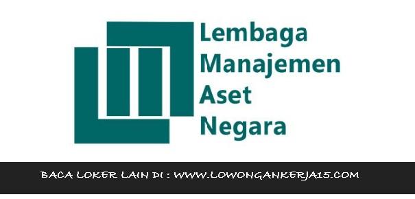 Lowongan Kerja Lembaga Manajemen Aset Negara (LMAN) Non PNS