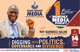 Rep Bamidele Salam Set To Feature At OOMPA Media Parley