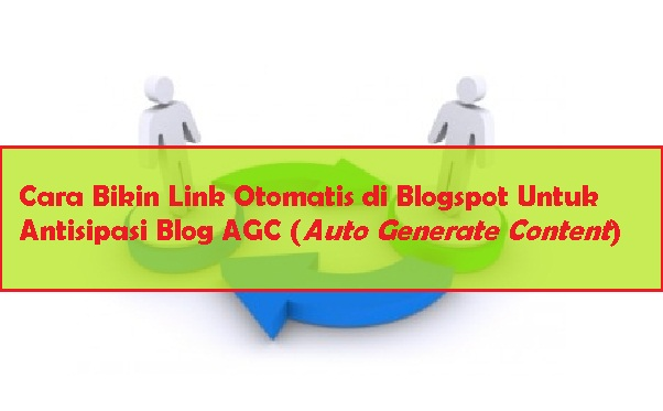 Cara Bikin Link Otomatis di Blogspot