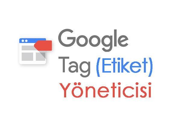 Google etiket nedir