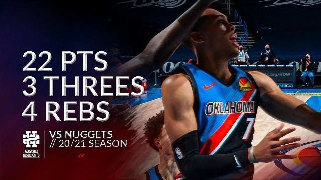 Darius Bazley 22pts 4reb vs DEN | February 27, 2021 | 2020-21 NBA Season