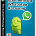 WhatsApp Recovery Software 21 Download Latest Version