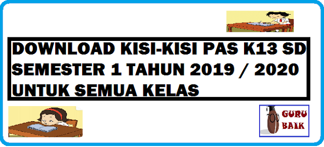 Download Kisi-Kisi PAS K13 SD Semester 1 Tahun 2019/2020