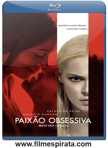 Paixão Obsessiva Torrent – BluRay Rip 720p e 1080p Dublado (2017)
