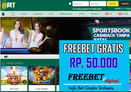 FREEBET GRATIS RP 50.000 dari 6BET