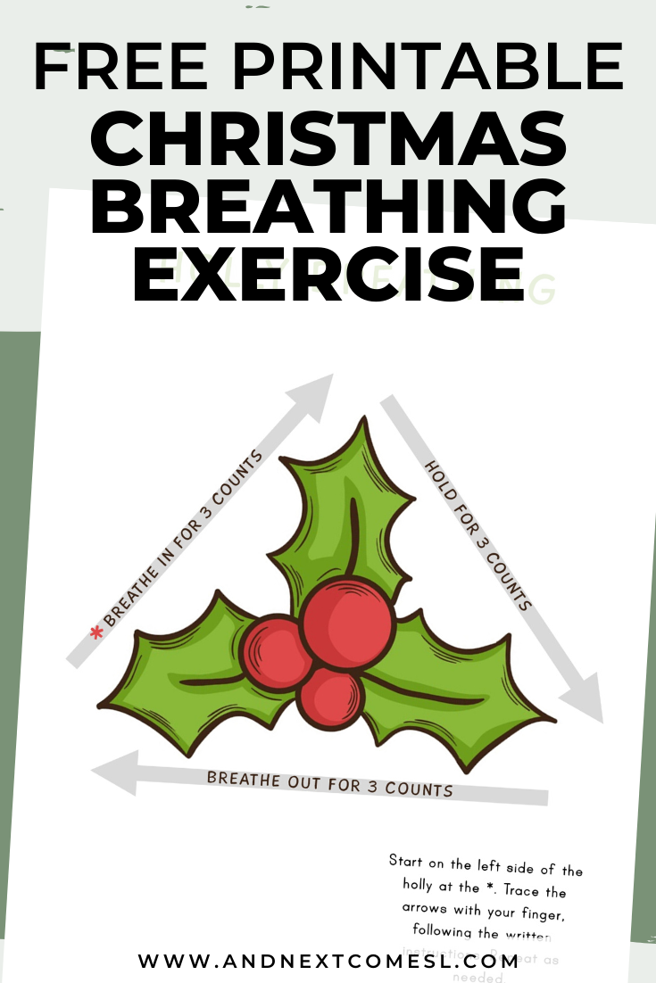 Christmas holly themed deep breathing exercise for kids with free printable mindfulness poster