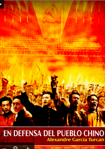 Alex García Turcan. En defensa del pueblo chino, una respuesta al KKE