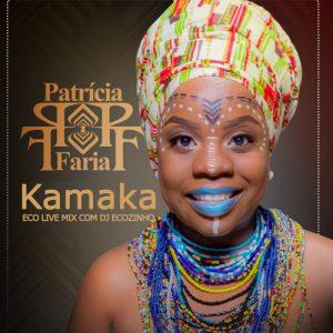 Patrícia Faria – Kamaka ( 2019 ) [DOWNLOAD]