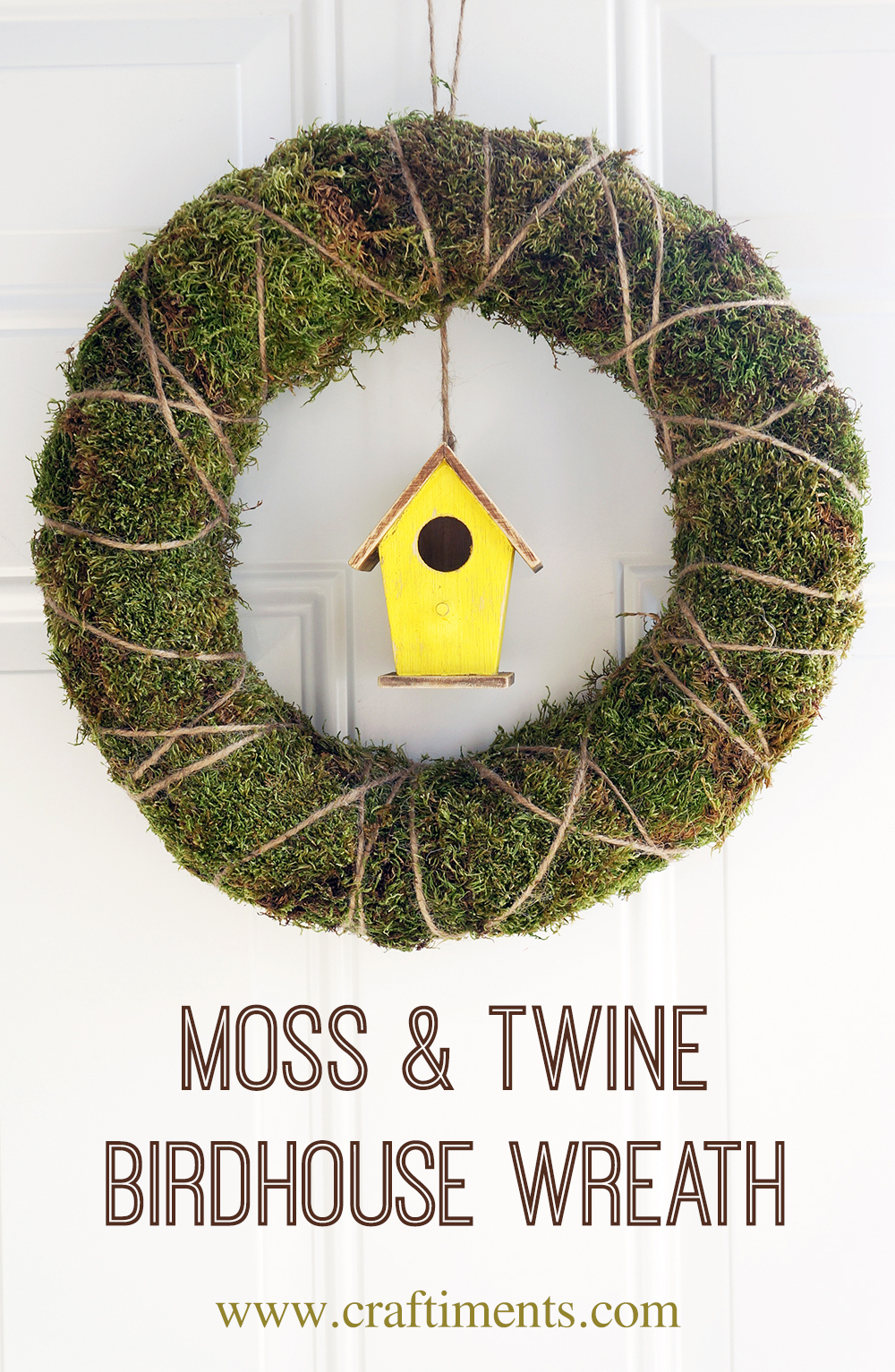 Craftiments:  DIY moss, twine and birdhouse wreath for Spring