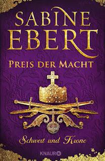 Schwert und Krone 5 - Preis der Macht von Sabine Ebert