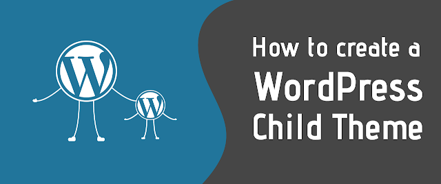 What Is WordPress Child Theme..? How To Create A Child Theme...??